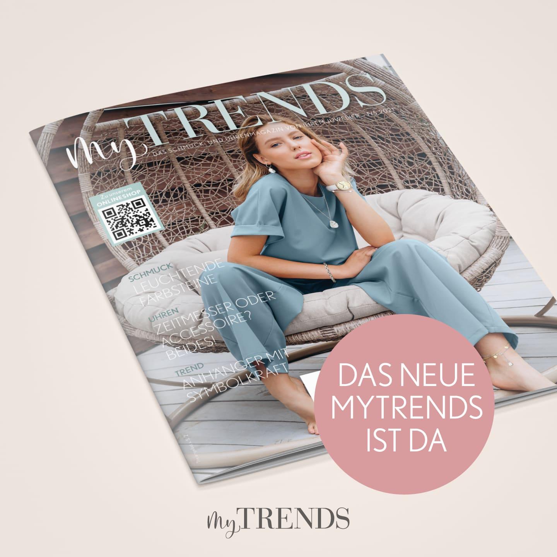 Jetzt neu: unser Magazin »MyTrends«